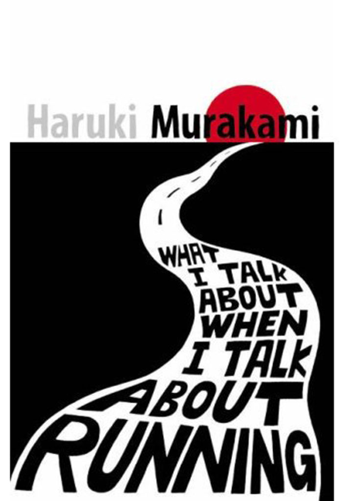 5 Japanese Books To Read Before You Start Anything New This Year: What I talk about when I talk about running