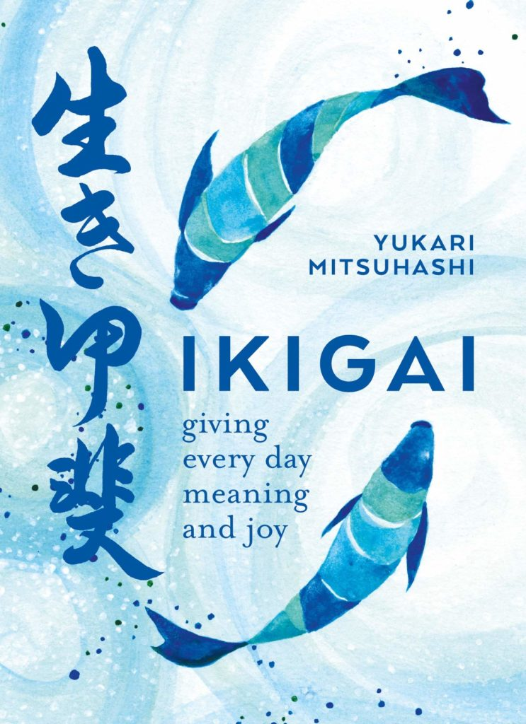 5 Japanese Books To Read Before You Start Anything New This Year: Ikigai