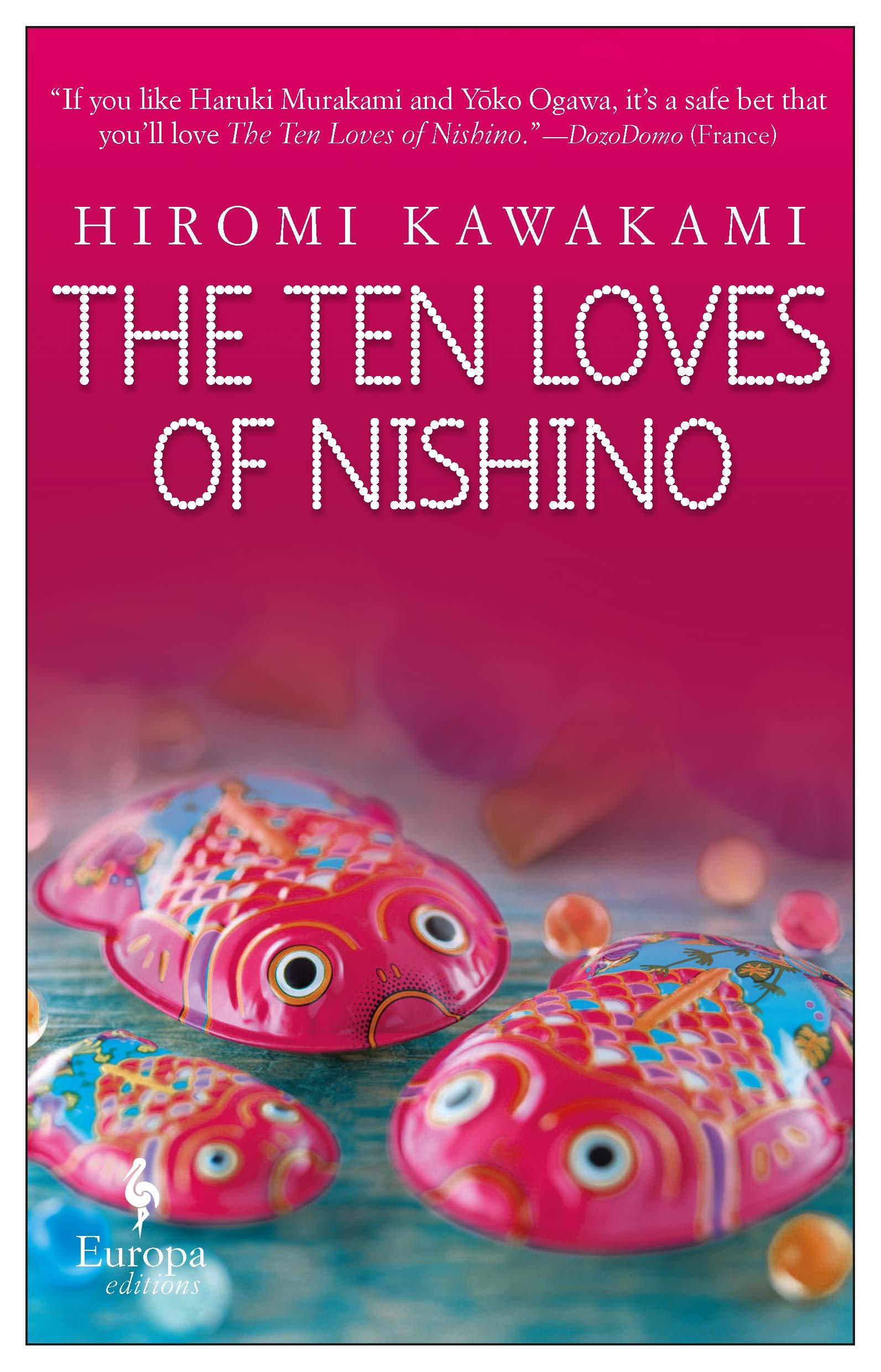 6 Japanese Books for Summer The Ten Loves of Nishino