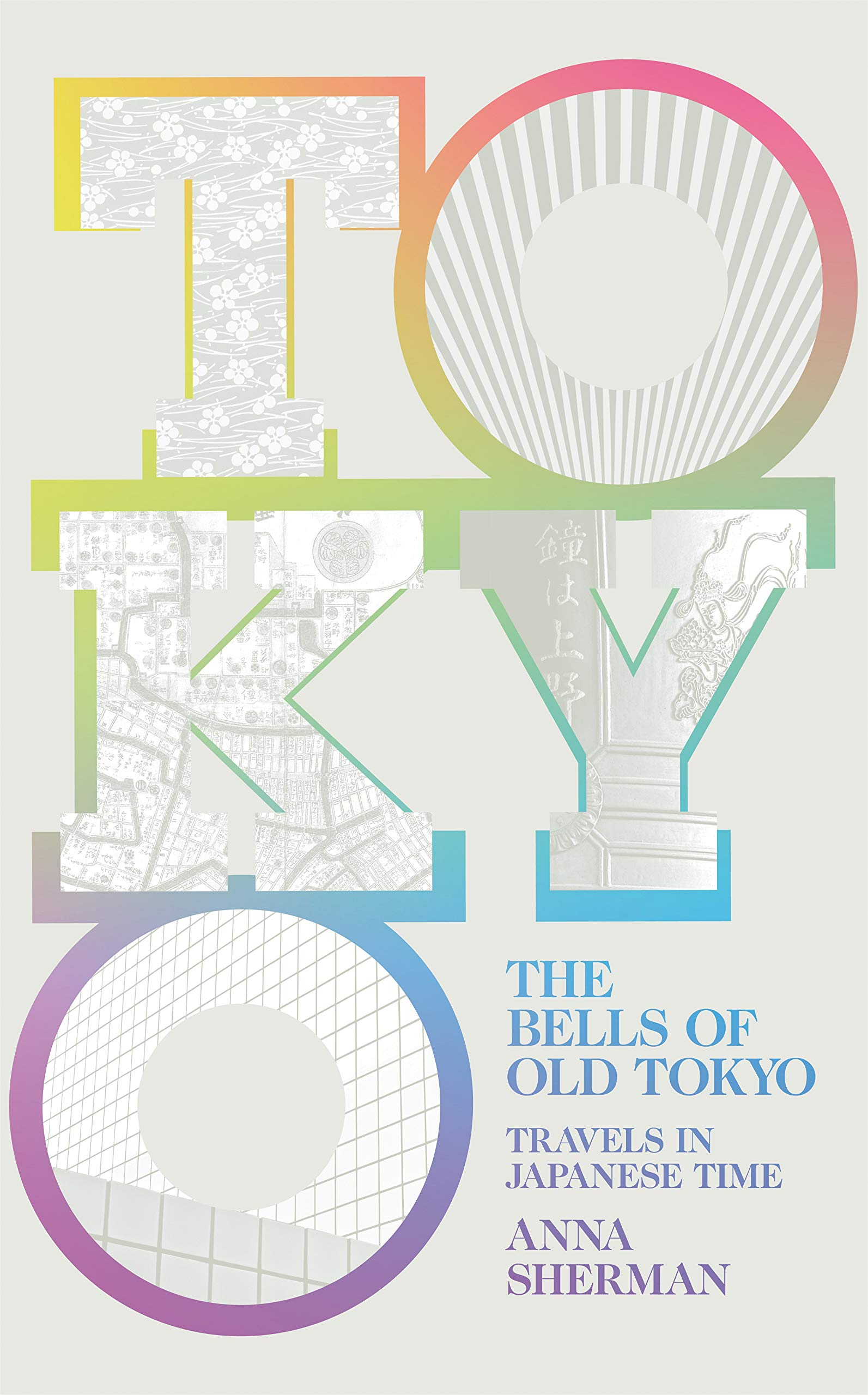 7 Japan Travel Books To Inspire Future Trips The Bells Of Old Tokyo