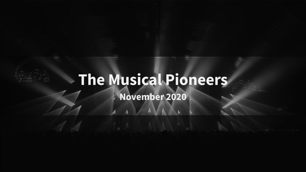 The Musical Pioneers
